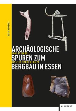Archäologische Spuren zum Bergbau in Essen von Hopp,  Detlef