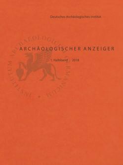 Archäologischer Anzeiger von Fless,  Friederike, von Rummel,  Philipp