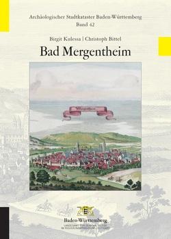 Archäologischer Stadtkataster Baden-Württemberg / Bad Mergentheim von Bittel,  Christoph, Kulessa,  Birgit