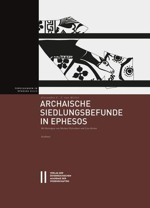 Archaische Siedlungsbefunde in Ephesos von von Miller,  Alexandra