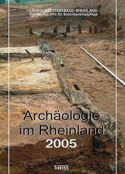 Archäologie im Rheinland von Koschik,  Harald, Kunow,  Jürgen