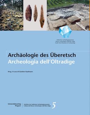 Archäologie im Überetsch. Archeologia dell´Oltradige von Kaufmann,  Günther