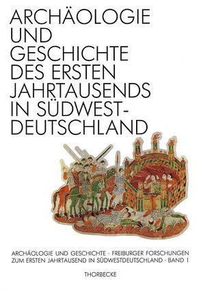 Archäologie und Geschichte des ersten Jahrtausends in Südwestdeutschland
