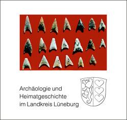 Archäologie und Heimatgeschichte im Landkreis Lüneburg von Gehrke,  Dietmar