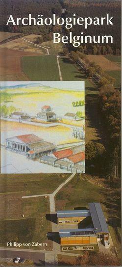 Archäologiepark Belginum von Cordie,  Rosemarie, Doerfler,  Walter, Eastern,  Atlas, Haffner,  Alfred, Rieckhoff,  Sabine, Wustrow,  Christina
