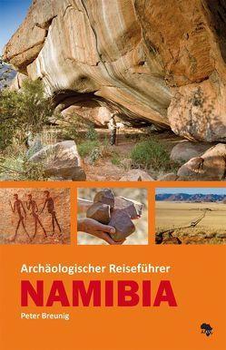 Archäologischer Reiseführer Namibia von Breunig,  Peter