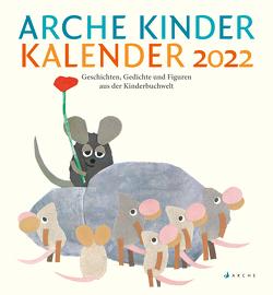 Arche Kinder Kalender 2022 von Härtling,  Sophie, Kreuzer,  Kristina