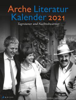 Arche Literatur Kalender 2021 von Volknant,  Angela
