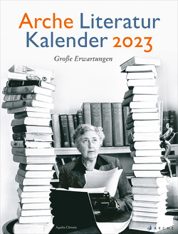 Arche Literatur Kalender 2023 von Volknant,  Angela