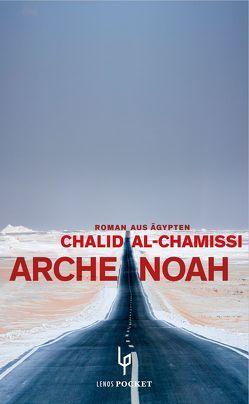 Arche Noah von al-Chamissi,  Chalid, Chammaa,  Leila