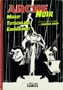 Arche Noir von Dörp,  Sascha