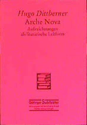 Arche nova von Arnold,  Heinz L, Dittberner,  Hugo