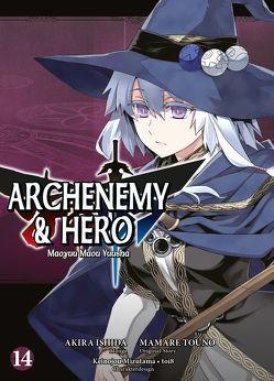 Archenemy & Hero – Maoyuu Maou Yuusha von Ishida,  Akira, Touno,  Mamare, Wissnet,  Matthias