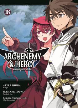 Archenemy & Hero – Maoyuu Maou Yuusha von Ishida,  Akira, Touno,  Mamare