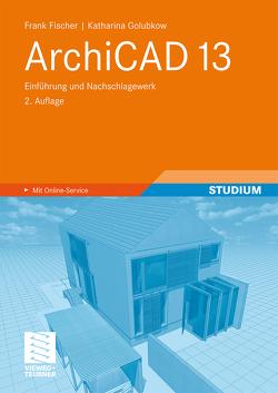 ArchiCAD 13 von Fischer,  Frank, Golubkow,  Katharina