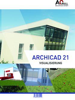 Archicad21Visualisierung-Handbuch von Binder,  Bernhard, Vondrasek,  Andreas