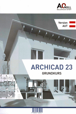 Archicad23Grundkurs-Handbuch AUT von Binder,  Bernhard