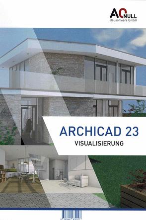 Archicad23Visualisierung-Handbuch von Vondrasek,  Andreas, Zeilinger,  Christina