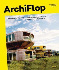 Archiflop von Biamonti,  Alessandro, Stopfel,  Ulrike
