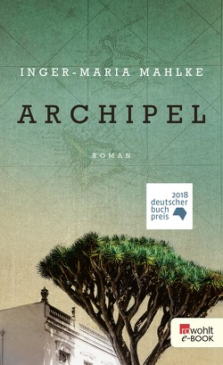Archipel von Mahlke,  Inger-Maria