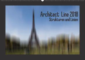 Architect Line 2018 – Strukturen und Linien (Wandkalender 2018 DIN A2 quer) von Tessarolo,  Franco