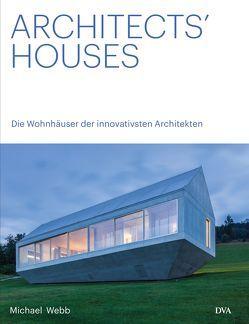 Architects' Houses dt. von Kretschmer,  Ulrike, Webb,  Michael