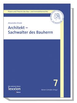 Architekt – Sachwalter des Bauherren von Dinale,  Alexandra