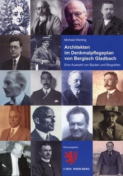Architekten im Denkmalpflegeplan von Bergisch Gladbach von Werling,  Michael