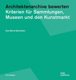 Architektenarchive bewerten von Barkhofen,  Eva-Maria