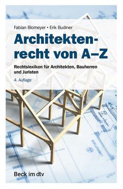 Architektenrecht von A-Z von Blomeyer,  Fabian, Budiner,  Erik