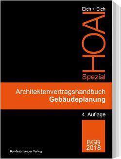 Architektenvertragshandbuch Gebäudeplanung von Eich,  Anke, Eich,  Rainer