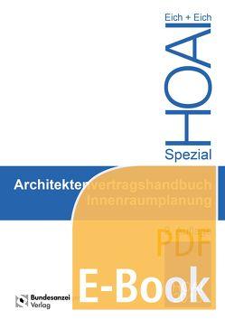 Architektenvertragshandbuch Innenraumplanun (E-Book) von Eich,  Anke, Eich,  Rainer