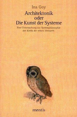 Architektonik oder Die Kunst der Systeme von Goy,  Ina
