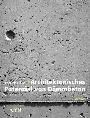 Architektonisches Potenzial von Dämmbeton von Filipaj,  Patrick