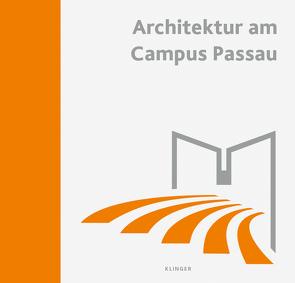 Architektur am Campus Passau von Trempler,  Jörg