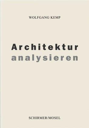 Architektur analysieren von Kemp,  Wolfgang