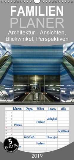 Architektur – Ansichten, Blickwinkel, Perspektiven – Familienplaner hoch (Wandkalender 2019 , 21 cm x 45 cm, hoch) von Eugster,  Armin