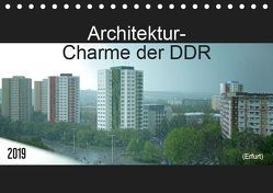Architektur-Charme der DDR (Erfurt) (Tischkalender 2019 DIN A5 quer) von Flori0