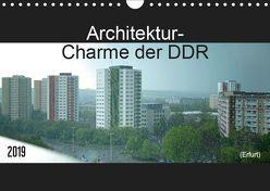 Architektur-Charme der DDR (Erfurt) (Wandkalender 2019 DIN A4 quer) von Flori0