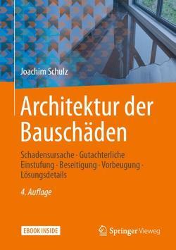 Architektur der Bauschäden von Schulz,  Joachim
