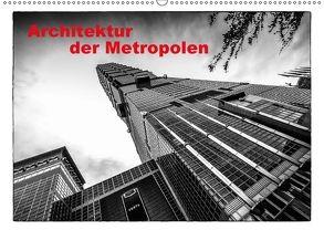 Architektur der Metropolen (Wandkalender 2018 DIN A2 quer) von Gödecke,  Dieter
