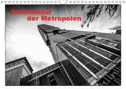 Architektur der Metropolen (Wandkalender 2019 DIN A4 quer) von Gödecke,  Dieter