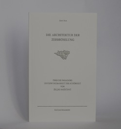 Architektur der Zerbröselung von Božičević,  Željko