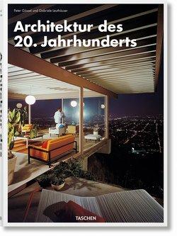 Architektur des 20. Jahrhunderts von Gössel,  Peter, Leuthäuser,  Gabriele
