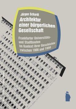 Architektur einer bürgerlichen Gesellschaft von Schardt,  Jürgen