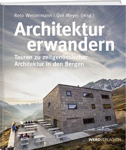 Architektur erwandern von Meyer,  Üsé, Westermann,  Reto