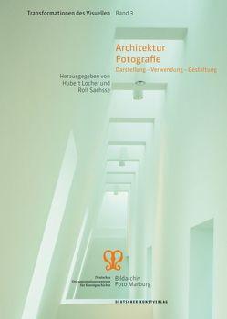 Architektur Fotografie von Locher,  Hubert, Sachsse,  Rolf