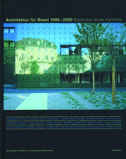Architektur f r basel 1990 2000 von chiavi bruno - Architektur basel ...