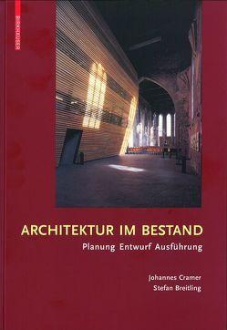 Architektur im Bestand von Breitling,  Stefan, Cramer,  Johannes