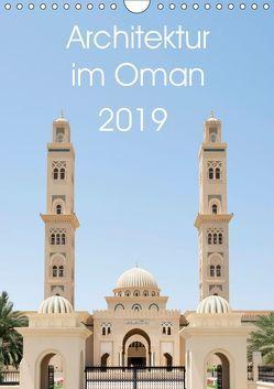 Architektur im Oman (Wandkalender 2019 DIN A4 hoch) von www.20er.net, Zwanzger,  Wolfgang